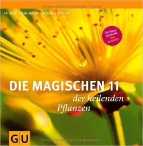Magischen 11 heilenden Pflanzen Buchempfehlung